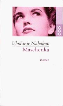 Vladimir Nabokov - Maschenka