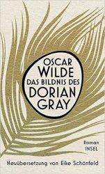 Oscar Wilde - Das Bildnis des Dorian Gray