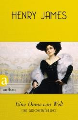 Henry James - Eine Dame von Welt